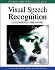Visual Speech Recognition: Lip Segmentation and Mapping by IGI Global (Hardback, 2009)
