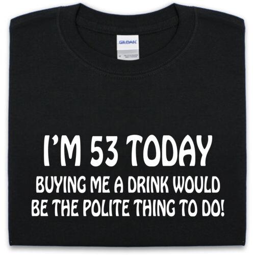 53e anniversaire T SHIRT S-XXL Drôle Hommes Femmes présent cadeau de nouveauté Blague whiskey