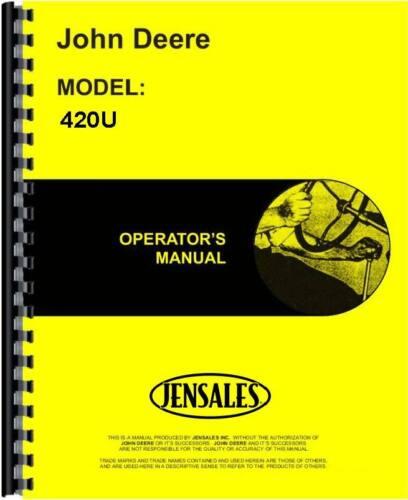 John Deere 420U Tractor Operators Manual JD-O-OMT211155 80001-100000