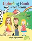 A Tale of Two Towns Coloring Book, the People and Animals by Dee Anderson (Paperback / softback, 2012)