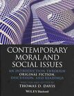 Contemporary Moral and Social Issues: An Introduction through Original Fiction, Discussion, and Readings by Thomas D. Davis (Paperback, 2014)