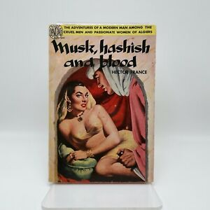 Musk-Hashish-and-Blood-Hector-France-1951-Avon-1st-Vtg-PB-308-Spicy-GGA-Drugs