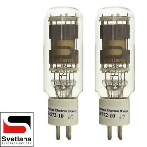 NO PLATE CAP Factory Matched Pair 2x Svetlana SED SV-572-10 Vacuum Tubes