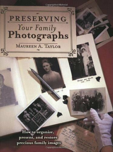 Preserving Your Family Photographs by Taylor, Maureen Paperback Book The Cheap