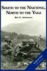 The U.S. Army and the Korean War: South to the Naktong, North to the Yalu by Us Army Center of Military History, Roy E Appleman (Hardback, 2012)