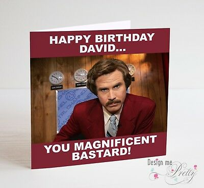 Personalised With A Name Of Your Choice RON BURGUNDY Anchorman Birthday Card