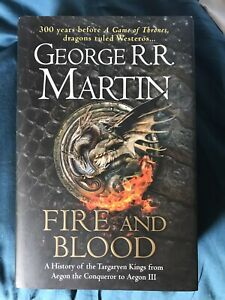 Fire & Blood George R. R. Martin 1st Edition 300 years before Game of Thrones