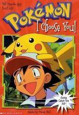 I Choose You! (Pokemon Chapter Books) Scholastic Books Paperback