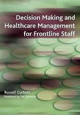Decision Making and Healthcare Management for Frontline Staff: v. 2, Diagnosis,