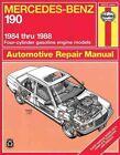 Mercedes-Benz 190 1984-88 Automotive Repair Manual by J. H. Haynes, Bob Henderson, John S. Mead (Paperback, 1990)