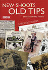 New Shoots, Old Tips by Caroline Holmes (Hardback, 2004)