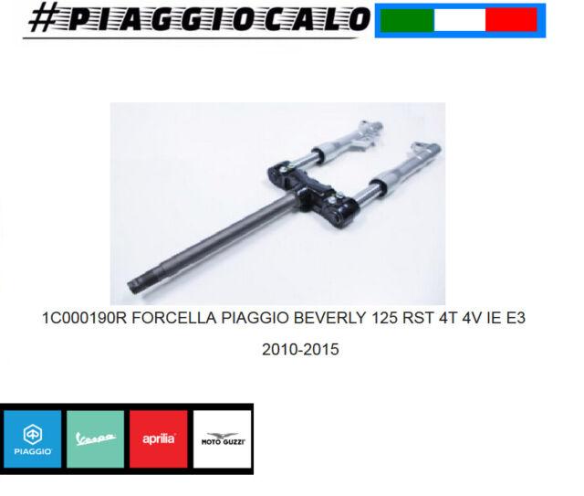 FORCELLA PIAGGIO  BEVERLY 125 RST 4T 4V IE E3 ORIGINALE CODICE 1C000190R