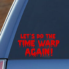 Rocky Horror Picture Show - Vinyl Decal - Let's Do The Time Warp Again Classic