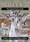Deer: The Animal Answer Guide by George A. Feldhamer, William J. McShea (Paperback, 2012)