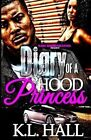 Diary of a Hood Princess by K L Hall (Paperback / softback, 2013)