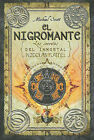 El Nigromante: Los Secretos del Inmortal Nicolas Flamel by Michael Scott (Hardback, 2011)