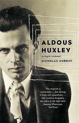 Aldous Huxley by Nicholas Murray (Paperback, 2003)