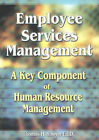 Employee Services Management: A Key Component of Human Resource Management by Thomas H. Sawyer (Paperback, 2001)