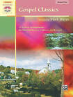 Gospel Classics: 12 Artistic Arrangements for Worship Services, Concerts and Recitals by Alfred Music (Paperback / softback, 2003)