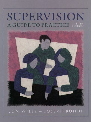 Supervision: A Guide to Practice [5th Edition]
