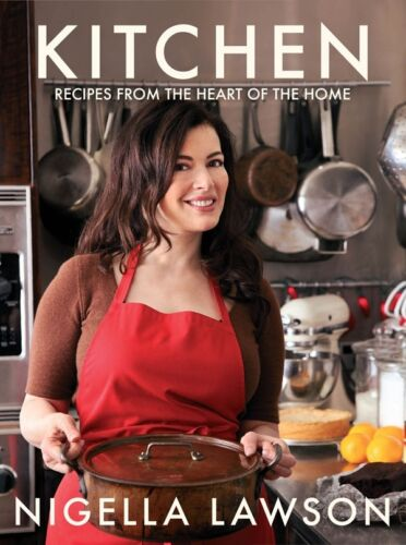 1 of 1 - KITCHEN: Recipes from the Heart of the Home by Nigella Lawson    9780701184605