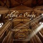 Alpha & Omega von Mitchell,Cappella Nova,Tavener (2014)