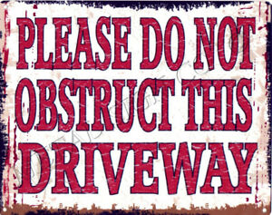 small PLEASE DO NOT OBSTRUCT THIS DRIVEWAY  garage parking shed shop tea room