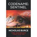 Codename Sentinel by Nicholas Burce (Hardback, 2013)
