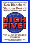 High Five! None of Us Is as Smart as All of Us by Sheldon Bowles, Ken Blanchard (Hardback, 2000)