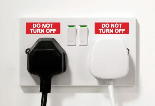 turn off Stickers x 10 Self Adhesive Printed Vinyl Do not switch off