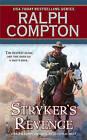 Stryker's Revenge by Ralph Compton (Paperback / softback)