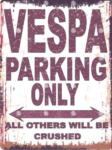 VESPA  METAL PARKING SIGN RETRO VINTAGE STYLE car shed garage workshop