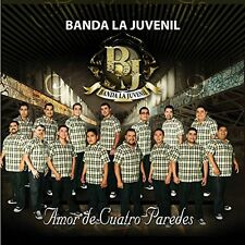 BANDA LA JUVENIL - AMOR DE CUATRO PAREDES (2010 BRAND NEW CD)