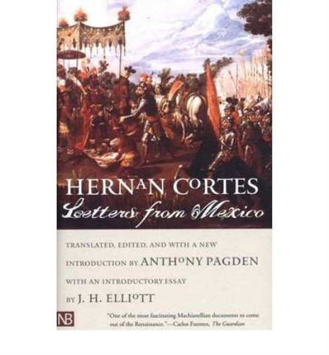 Cortes, Hernan-Letters From Mexico BOOK NEUF