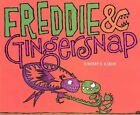 Freddie & Gingersnap by Vincent Kirsch (Hardback, 2014)