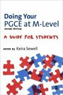Doing Your PGCE at M-Level: A Guide for Students by SAGE Publications Ltd (Hardback, 2012)