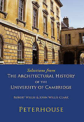 1 of 1 - Selections from The Architectural History of the University of Cambridge: Peterh