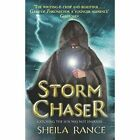Storm Chaser by Sheila Rance (Hardback, 2014)