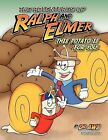 The Adventures of Ralph and Elmer This Potato Is for You by A W Author Strickland (Paperback / softback, 2012)