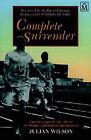 Complete Surrender by Julian Wilson (Paperback, 1996)
