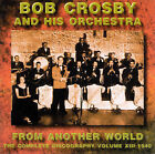 From Another World by Bob Crosby (CD, Mar-1998, Halcyon (U.K.))