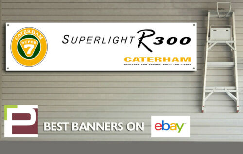 Caterham Superlight R300 Workshop Garage Banner Pit Lane etc Caterham 7