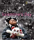 Celebrate Valentines Day: With Love, Cards, and Candy by Carolyn Otto (Hardback, 2008)