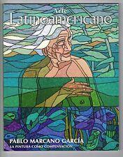 Revista Arte Latinoamericano Pablo Marcano Garcia Pintura 2007 Puerto Rico