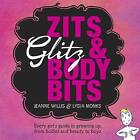 Zits, Glitz and Body Bits by Jeanne Willis (Paperback, 2010)