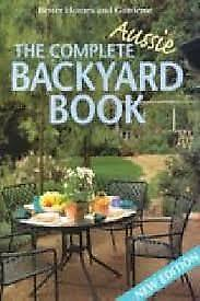COMPLETE AUSSIE BACKYARD BOOK Better Homes and Gardens **VERY GOOD COPY**