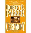 Ceremony by Robert B. Parker (Paperback, 1995)