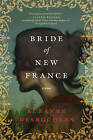 Bride of New France: A Novel by Suzanne Desrochers (Paperback, 2013)