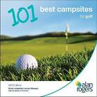 Alan Rogers - 101 Best Campsites for Golf 2013 by Alan Rogers Guides Ltd (Paperback, 2012)
