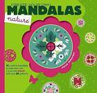 Create Your Own Mandalas -- Nature by Pascal Debacque (Paperback, 2013)